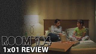 Room 104 Season 1 Episode 1 39Ralphie39 Review