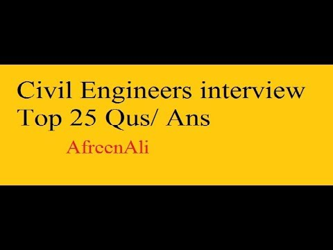 Civil Engineers interview Top 25 Questions And Answers
