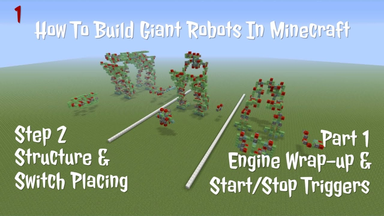 How To Build Giant Robots In Minecraft Step 2 - Structure & Switch Placing  - Start/Stop Triggers
