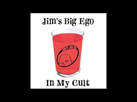 Jims big ego asshole