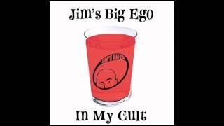 Jim's Big Ego - In My Cult
