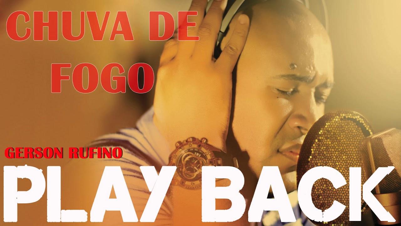 GERSON DE BAIXAR CHUVA RUFINO FOGO CD