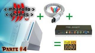 Nintendo Wii em alta resolução (720p ou 1080p) com HDMI - [Parte 4].