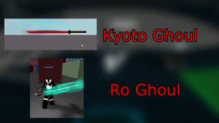 Ro Ghoul VS Kyoto Ghoul | Comparisons between Tokyo Ghoul games | ROBLOX