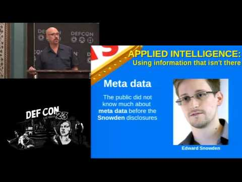 DEF CON 23 -  Michael Schrenk - Applied Intelligence: Using Information Thats Not There