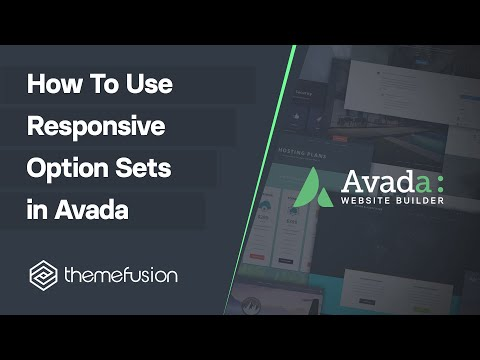 How To Use Responsive Option Sets in Avada Video