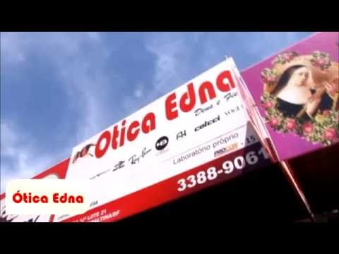3d96ad689c057 ÓTICA EDNA - PLANALTINA DF - YouTube
