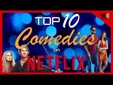 TOP 10 BEST COMEDY MOVIES ON NETFLIX NOW!!