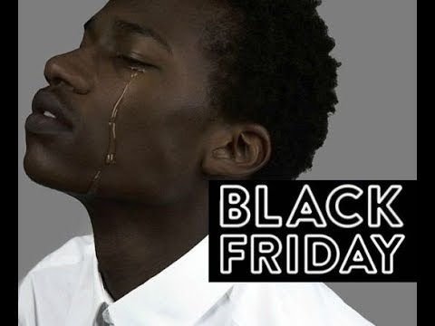 🔴Black Friday ou l'humiliation continue de l'Homme Noir ?