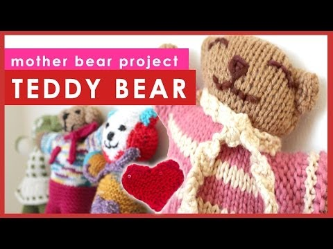How To Knit A Teddy Bear Mother Bear Project Youtube