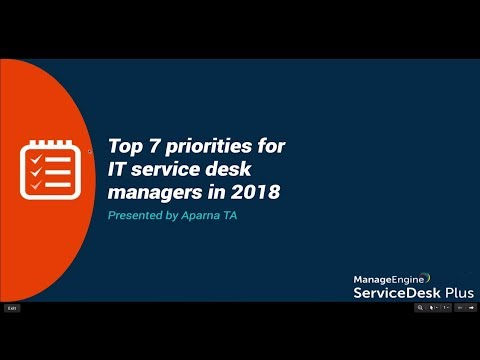 Webinar: Top 7 Priorities For Service Desk Managers In 2018