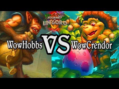 🍀🎲 WowCrendor VS WowHobbs ~ Journey to Un'Goro ~ Hearthstone Heroes of Warcraft
