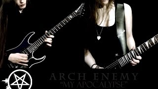 "Arch Enemy- ""My Apocalypse"" collab by Ryan & Iss"