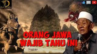 Download lagu Orang Jawa WAJIB Tahu ini || Mbah Husein Ilyas