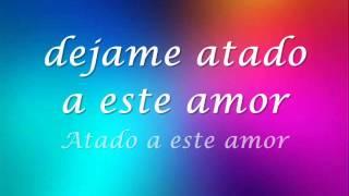 Atado a tu amor - Chayanne (Letra)