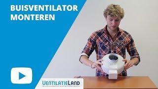 Hoe monteer ik een BUISVENTILATOR? | Ventilatieland.nl