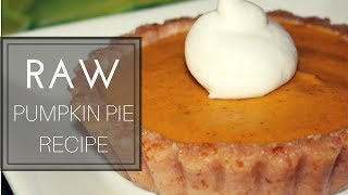 Raw Pumpkin Pie Recipe (using Carrots!)