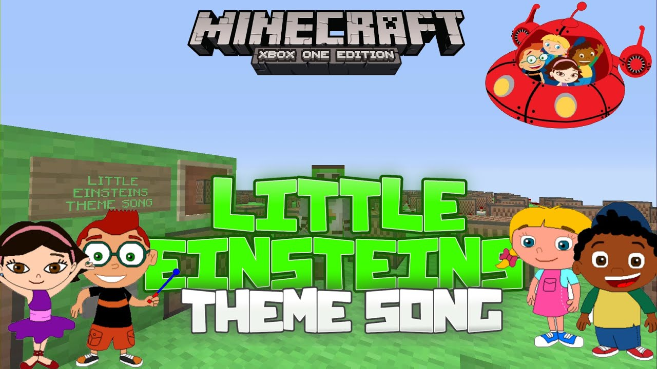 Little Einsteins Theme Song Minecraft Xbox One Noteblock Song
