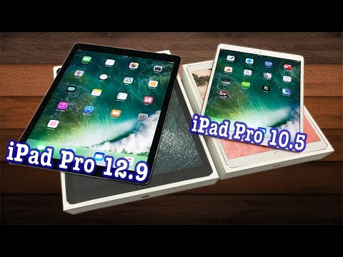 NEW iPad Pro 10.5/12.9 Unboxing and Comparison