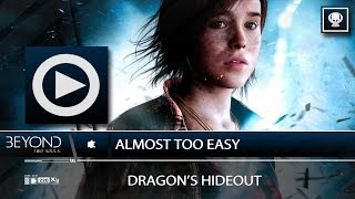 (SOG) Almost Too Easy - Trophy Guide / Unlock (BEYOND: TWO SOULS)