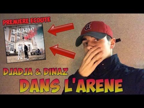DJADJA & DINAZ - DANS L'ARÈNE [PREMIÈRE ECOUTE]