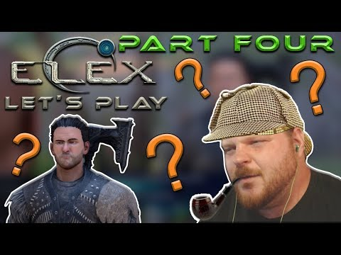 ELEMENTARY (CIRCUMSTANTIAL EVIDENCE) | Let's Play ELEX Blind Walkthrough Gameplay Part Four