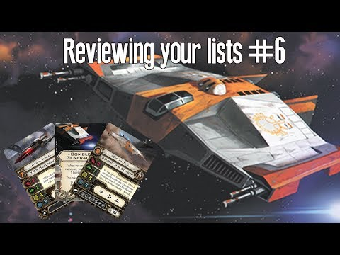 Reviewing your X-wing lists - Episode 6 - CAPTAIN NYM