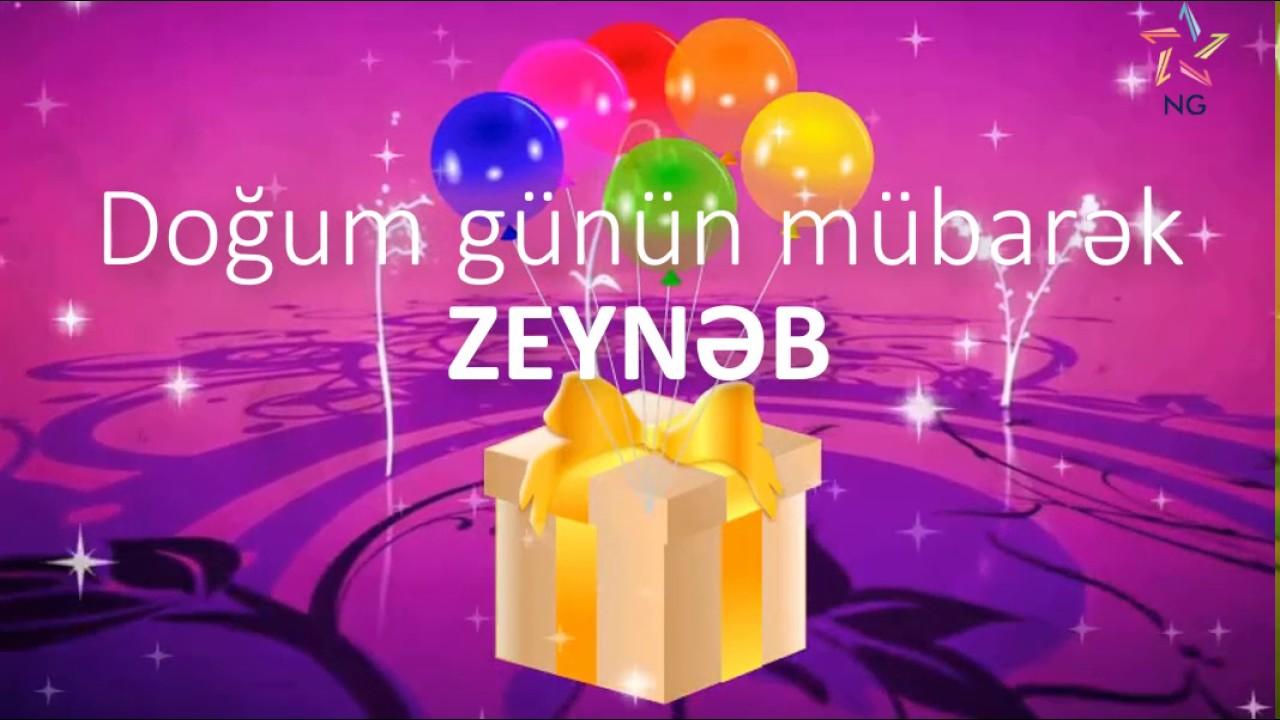 Dogum Gunu Videosu Zeynəb Youtube