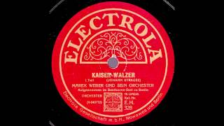 Kaiser-Walzer / Marek Weber & Orchester