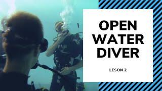 Базовый курс обучения дайвингу - Урок 2 - Open Water Diving OWD