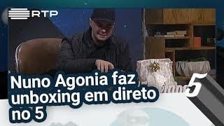 Nuno Agonia faz unboxing em direto no 5 - 5 Para a Meia-Noite
