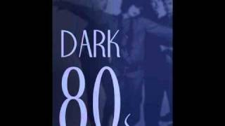 Darkwave 80s the best ever
