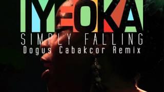 Simply Falling Iyeoka Dogus Cabakcor Official Remix Audio