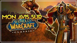 MON AVIS SUR LE JEU | World of Warcraft Classic