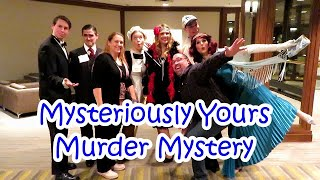 Mysteriously Yours Murder Mystery Dinner Show