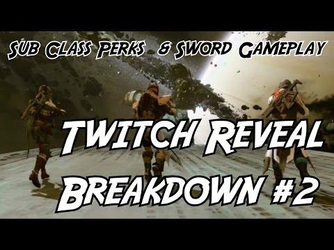 Twitch Reveal Breakdown #2 Sword Gameplay & Full Sub Class Perks!