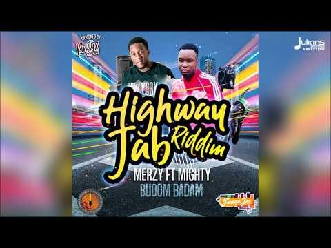 "Merzy Ft Mighty - Budum Badam (Highway Jab Riddim) ""2019 Soca"" (Grenada)"