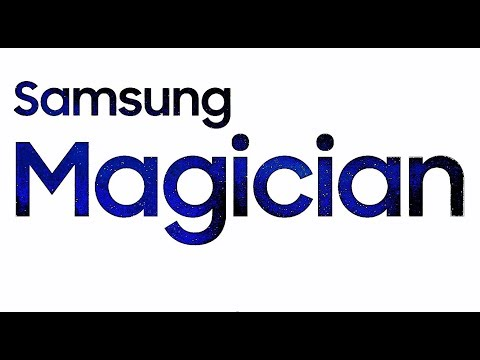 How To  Use Samsung Magician Software On Your New SSD