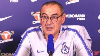 Maurizio Sarri Full Pre-Match Press Conference - Chelsea v Arsenal - Premier League