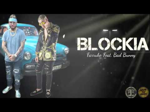 Blockia - Farruko ft. Bad Bunny (Audio Oficial)