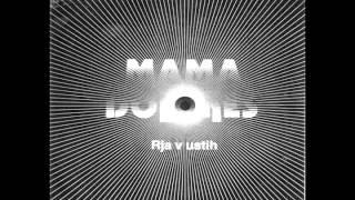 """MAMA DOLORES   Rja V Ustih  (Vinyl 7"""")"""