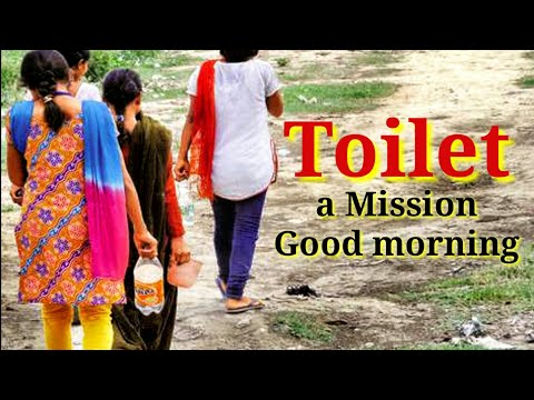 TOILET a Mission Good morning || short film on swachh bharat in hindi