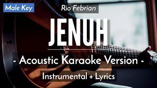 Download Lagu JENUH (KARAOKE) - RIO FEBRIAN (FELIX VERSION | MALE KEY | ACOUSTIC GUITAR) mp3