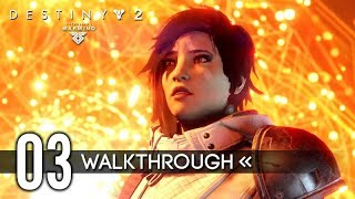 DESTINY 2: WARMIND – Part 3 – Gameplay Walkthrough / No Commentary 【FULL GAME】