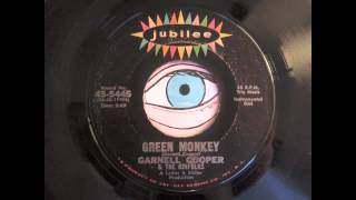Garnell Cooper & The Kinfolks - Green Monkey