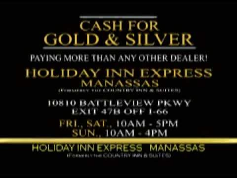 Cash for Gold and Silver - Holiday Inn Express - Manassas Virginia