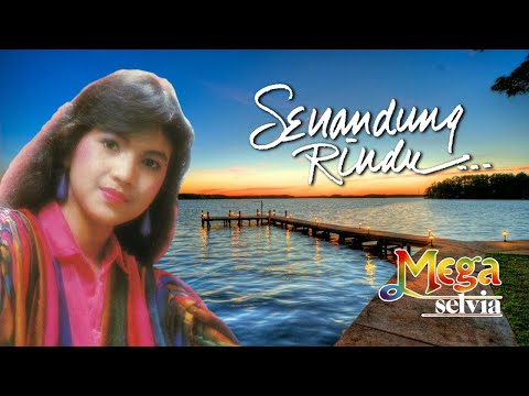 Mega Selvia - Senandung Rindu (Official Lyric Video)