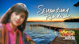 Mega Selvia - Senandung Rindu (Official Lyric Video)