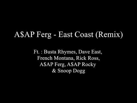 East Coast (REMIX) - A$AP  Ferg - Lyrics