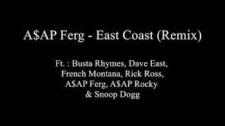 Скачать East Coast REMIX A AP Ferg Lyrics